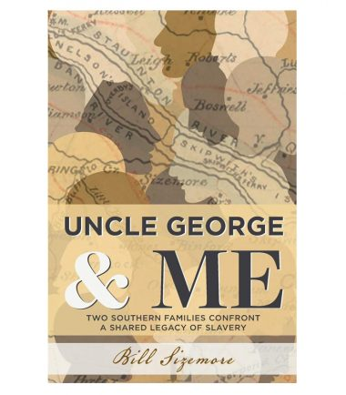 Uncle George and Me by Bill Sizemore