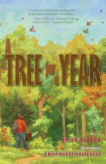 A Tree for a Year by Ellen Dutton